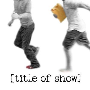 Image for '[Title Of Show]'