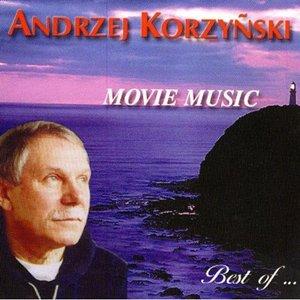 Image for 'Movie Music: Best of Andrzej Korzyñski'