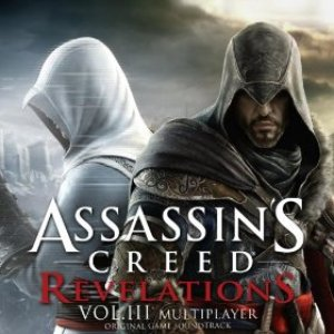 Image for 'Assassin's Creed Revelations, Vol. 3 (Multiplayer) [Original Game Soundtrack]'
