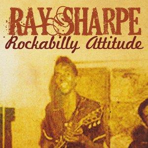 Image for 'Ray Sharpe, Rockabilly Attitude'