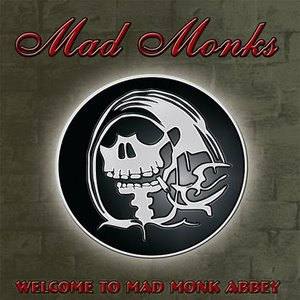 Image for 'Welcome to Mad Monk Abbey'