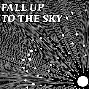 Image pour 'Fall Up to the Sky'