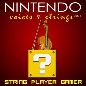 Image for 'Nintendo: Voices & Strings Vol. 1'