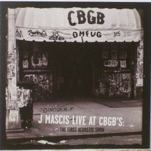 Image for 'J Mascis Live at CBGB's: The First Acoustic Show'