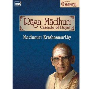 Image for 'Ragamadhuri - Nedunuri Krishnamurthy'