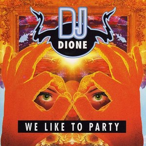 Immagine per 'We Like To Party'