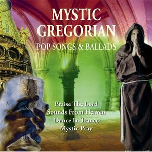 Image for 'Mystic Gregorian: Pop Songs & Ballads'