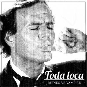 Image for 'Toda Loca'