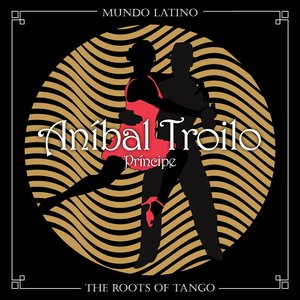 Image for 'The Roots of Tango - Príncipe'