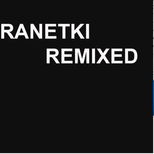 Image for 'Ranetki Remixed'