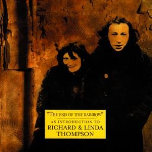 Image for 'The Best Of Richard And Linda Thomspon: The Island Record Years'