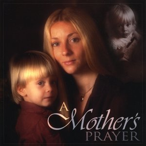 Image for 'A Mother's Prayer'