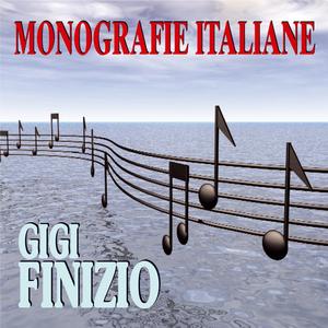 Monografie italiane: Gigi Finizio