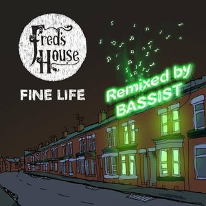 Image for 'Fine Life (Remix) [feat. Bassist]'