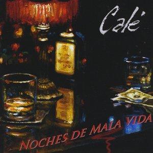 Imagen de 'Noches De Mala Vida'