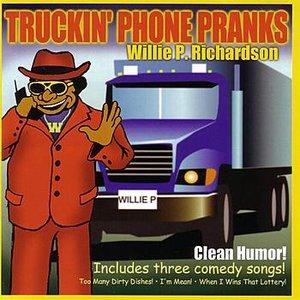 Image for 'Truckin' Phone Pranks'