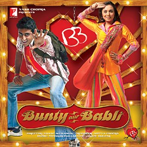 Image for 'Bunty Aur Babli'
