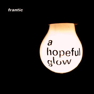 Image for 'A Hopeful Glow'