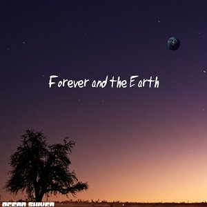 Immagine per 'Forever and the Earth'