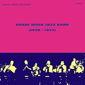 Image for 'Crane River Jazz Band 1950-52'