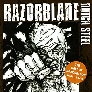 Image for 'Dutch Steel - The Best of Razorblade 2001 - 2009'