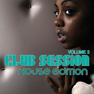 Image for 'Club Session House Edition, Vol. 3'