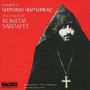 Image for 'The Voice Of Komitas Vardapet'