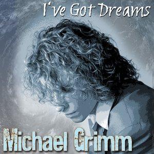 Image for 'I've Got Dreams'
