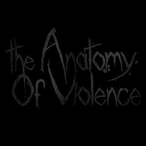 Image for 'The Anatomy Of Violence'
