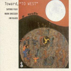 Imagem de 'Fujii, Satoko: Toward, To West'