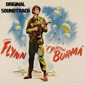 "Image for 'Main Title / Opening Scene / Briefing in an Hour (Original Soundtrack Theme from ""Objective, Burma!"")'"