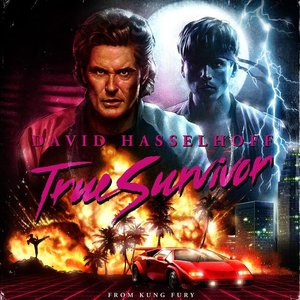 "Immagine per 'True Survivor (From ""Kung Fury"")'"