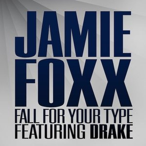 Image for 'Jamie Foxx Feat. Drake'
