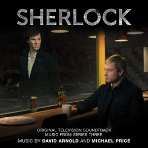 Image for 'Sherlock: Original Television Soundtrack Music From Series Three'