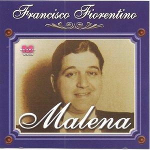 Image for 'Francisco Fiorentino - Malena'