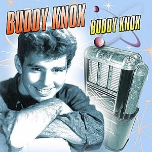Image for 'Buddy Knox'