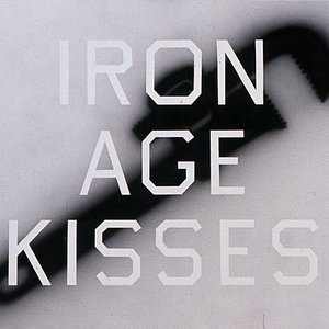 Image for 'Iron Age Kisses'