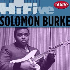 Image for 'Rhino Hi-Five: Solomon Burke'