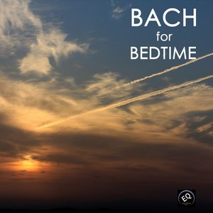 Image for 'Bach for Bedtime - Bach Music Toddler Songs and Bedtime Songs to Help Your Baby Sleep Through the Night. Classical Baby Lullaby Songs and Bedtime Music'