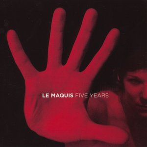 Image for 'Le maquis five years'