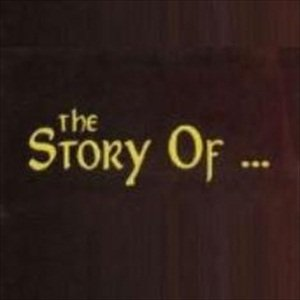 Image for 'The Story Of...'