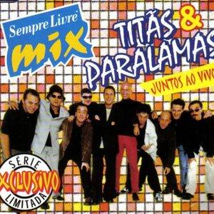 Image for 'Sempre Livre Mix: Titãs & Paralamas Juntos ao Vivo'