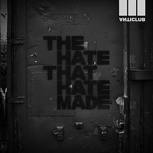Image for 'The Hate That Hate Made'