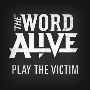 Imagen de 'Play The Victim'