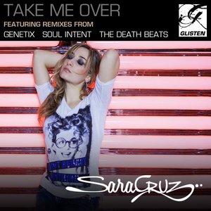 Image for 'Sara Cruz - Take Me Over'
