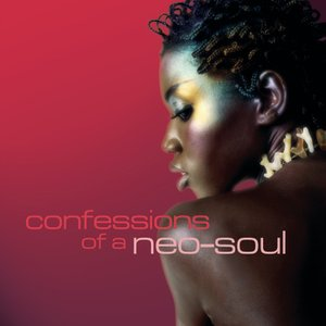 Bild för 'Confessions Of A Neo-Soul'