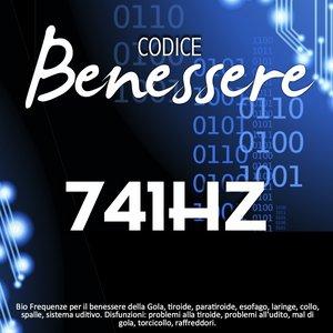 Image for 'Codice benessere 741 Hz: bio frequenze per il benessere della gola, tiroide, paratiroide, esofago, laringe, collo, spalle, sistema uditivo (Disfunzioni: problemi alla tiroide, problemi all'udito, mal di gola, torcicollo, raffreddori)'