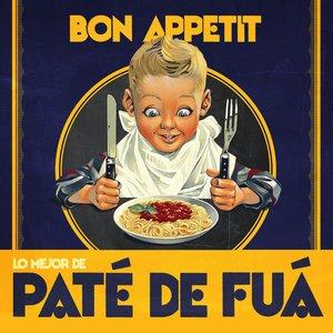 Bild für 'Bon Appetit (Lo Mejor de Paté de Fuá)'
