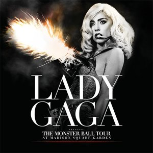 Image for 'The Monster Ball Tour at Madison Square Garden'