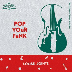 Image for 'Pop Your Funk - The Complete Singles Collection'